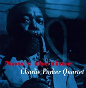 Charlie Parker: Now's The Time + 4 Bonus Tracks! In Solid Yellow Virgin Vinyl. - Plak