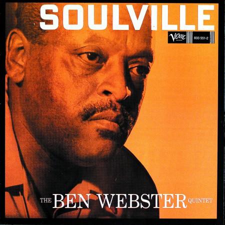 Ben Webster, Ben Webster Quintet: Soulville - CD