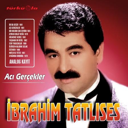İbrahim Tatlıses: Acı Gerçekler - Plak