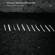 Christian Wallumrød Ensemble: Fabula Suite Lugano - CD