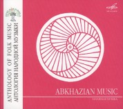 Çeşitli Sanatçılar: Anthology of Folk Music: Abkhazian Music - CD