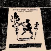 Kostas Kapnisis: Music Of Greek Folk Echoes - Plak