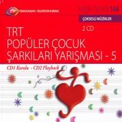 Çeşitli Sanatçılar: TRT Arşiv Serisi 144 - TRT Popüler Çocuk Şarkıları Yarışması 5 - CD