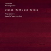 Vassilis Tsabropoulos, Anja Lechner: Chants, Hymns & Dances - CD
