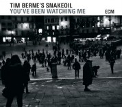 Tim Berne's Snakeoil: You've Been Watching Me - CD