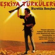 Nurettin Rençber: Eşkıya Türküleri - CD