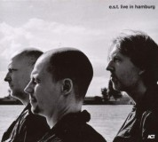 Esbjörn Svensson Trio: e.s.t. Live In Hamburg - CD