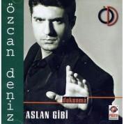 Özcan Deniz: Aslan Gibi - CD