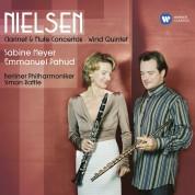 Sabine Meyer, Emmanuel Pahud: Nielsen: Clarinet & Flute Concertos - Wind Quintet - CD