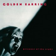 Golden Earring: Prisoner Of The Night - Plak