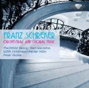 WDR Sinfonieorchester und Chor Köln, Peter Gulke: Schreker: Orchestral and Choral music - CD