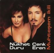 Nükhet Duru, Cenk Eren: Muhteşem İkili - CD