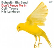 Bohuslän Big Band: Don't Fence Me In - The Music of Cole Porter - CD