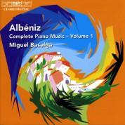 Miguel Baselga: Albéniz: Complete Piano Music, Vol. 1 - CD