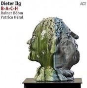 Dieter Ilg Trio: B-A-C-H - CD