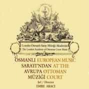 Emre Aracı: Osmanlı Sarayı'ndan Avrupa Müziği - CD