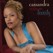Cassandra Wilson: Loverly - CD