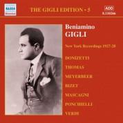 Gigli, Beniamino: Gigli Edition, Vol.  5: New York Recordings (1927-1928) - CD