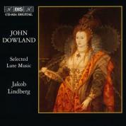 Jakob Lindberg: Dowland: Selected Lute Music - CD