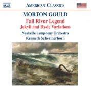 Nashville Symphony Orchestra, Kenneth Schermerhorn: Gould: Fall River Legend - Jekyll and Hyde Variations - CD