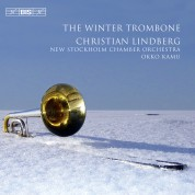 Christian Lindberg, New Stockholm Chamber Orchestra, Okko Kamu: The Winter Trombone - CD