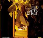Ertuğrul Erkişi: Efkar - CD