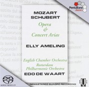 Elly Ameling, Edo de Waart, English Chamber Orchestra, Rotterdam Philharmonic Orhestra: Mozart, Schubert: Opera & Concert Arias - SACD
