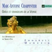 Les Demoiselles De Saint-Cyr, Emmanuel Mandrin: Charpentier: Grace et grandeurs de la Vierge - CD