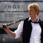 Martin Fröst, Gothenburg Symphony Orchestra, Okko Kamu: Bernhard Henrik Crusell: The Three Clarinet Concertos - SACD