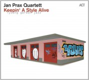 Jan Prax Quartett: Keepin' A Style Alive - CD