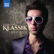 Çeşitli Sanatçılar: Klassik ohne Krise: Zeit zum Chillen - CD