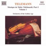 Orchestra of the Golden Age: Telemann: Musique De Table (Tafelmusik), Vol.  1 - CD