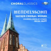 Chamber Choir of Europe, Nicol Matt: Mendelssohn: Sacred Choral Works - CD