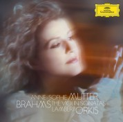 Anne-Sophie Mutter, Lambert Orkis: Brahms: Violin Sonatas - CD