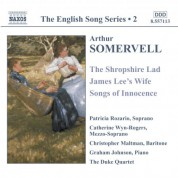 Somervell: Shropshire Lad (The) / James Lee's Wife / Songs of Innocence (English Song, Vol. 2) - CD