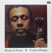 Charles Mingus: Blues And Roots - Plak