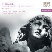Andrew Manze, Crispian Steele-Perkins, Choir of Clare College Cambridge, Baroque Brass of London, Timothy Brown: Purcell: Sacred Music - Funeral Sentences for Queen Mary - CD