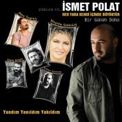 İsmet Polat: Her Yara Kendi İçinde Büyüktür - CD