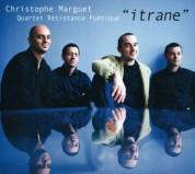 Christophe Marguet: Itrane - CD