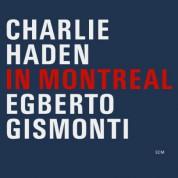 Charlie Haden, Egberto Gismonti: In Montreal - CD