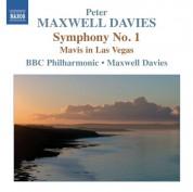 Sir Peter Maxwell Davies: Maxwell Davies: Symphony No. 1 - Mavis in Las Vegas - CD