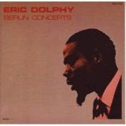 Eric Dolphy: Berlin Concerts - CD