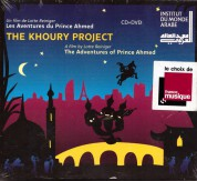 The Khoury Project: Les Aventures Du Prince Ahmed - CD