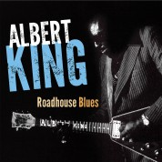 Albert King: Roadhouse Blues - CD