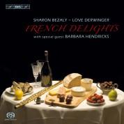 Sharon Bezaly, Love Derwinger: Sharon Bezaly - French Delights - SACD