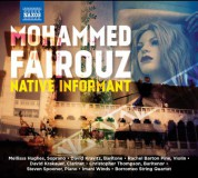 Borromeo String Quartet, Mellissa Hughes, Imani Winds, David Kravitz, Rachel Barton Pine, Chris Thompson: Fairouz: Native Informant - CD