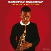 Ornette Coleman: The Shape Of Jazz To Come (Gatefold Packaging. Photographs By William Claxton) - Plak