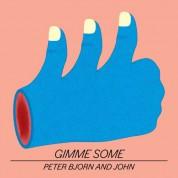 Peter Bjorn & John: Gimme Some - CD