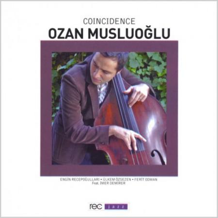 Ozan Musluoğlu: Coincidence - CD