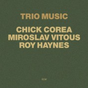 Chick Corea, Miroslav Vitouš, Roy Haynes: Trio Music - CD